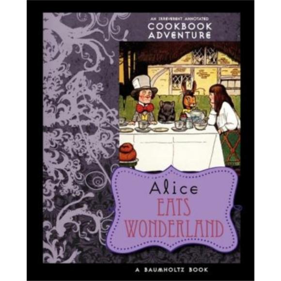Applewood Books Other - Alice Eats Wonderland